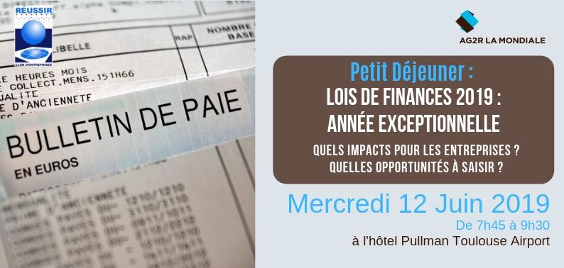 Petit Déjeuner : Lois de Finances 2019, année exceptionnelle !